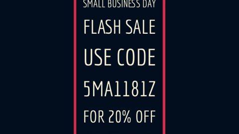 Small Business Saturday Flash Sale